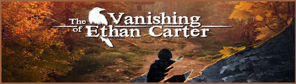 bitreview the vanishing of ethan carter banner